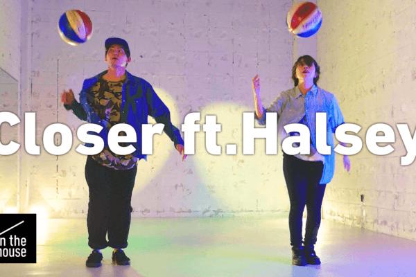 名曲「Closer (feat. Halsey)」に乗せたフリースタイルバスケットボールコレオグラフを公開。 / Freestyle basketball performance on the famous song -Closer (feat. Halsey)-
