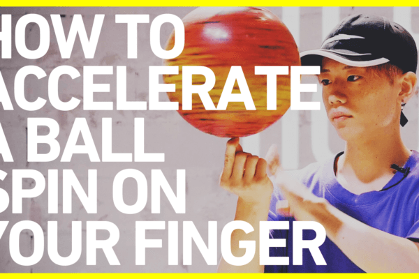 ボール加速のやり方 FSBB BASICS#5 / How to accelerate a ball spin on your finger / Freestyle Basketball