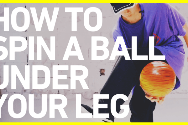 スピンレッグスルーのやり方 FSBB BASICS#6 / How to spin a ball under your leg/ Freestyle Basketball